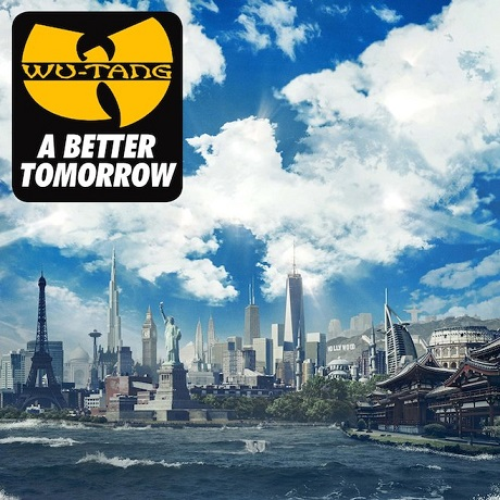 Wu-Tang Clan A Better Tomorrow