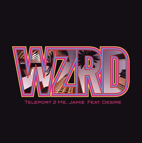 "WZRD ""Teleport to Me, Jamie"" (ft. Desire)"