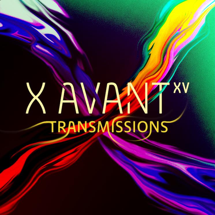 Toronto's X Avant Unveils 2020 Virtual 'Transmissions' Lineup