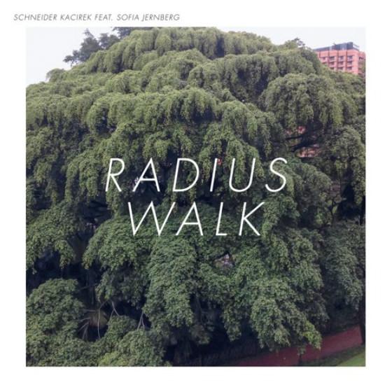 Schneider Kacirek Radius Walk