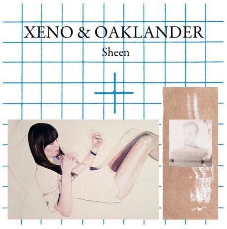 """Xeno & Oaklander """"Sheen"""""""