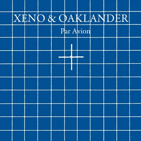 Xeno & Oaklander Sign to Ghostly International for 'Par Avion'
