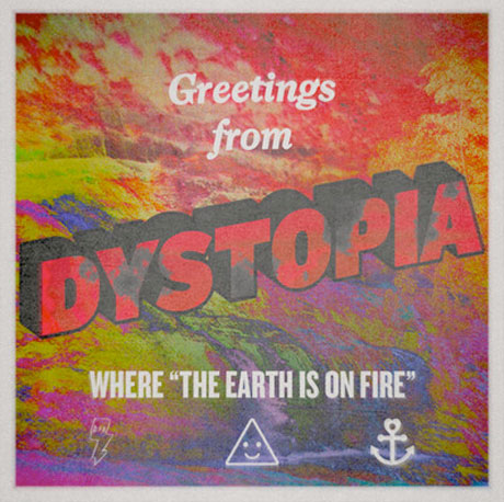 "YACHT ""Dystopia (The Earth Is on Fire)"""