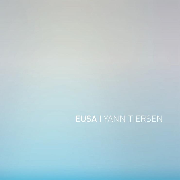 Yann Tiersen EUSA