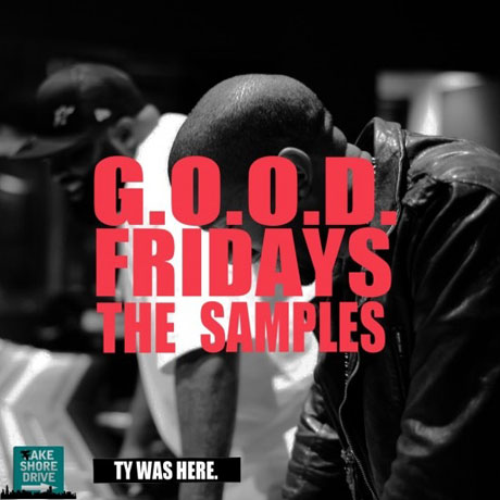 Kanye West <i>G.O.O.D. Fridays: The Samples</i> mixtape