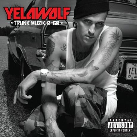 Yelawolf Trunk Muzik 0-60