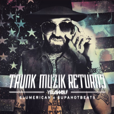 Yelawolf 'Trunk Muzik Returns' (mixtape)