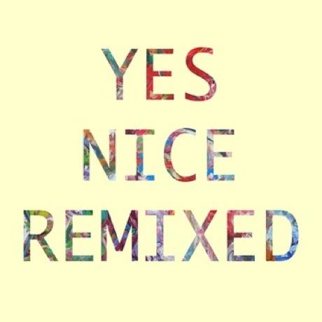 Yes Nice 'Yes Nice Remixed'