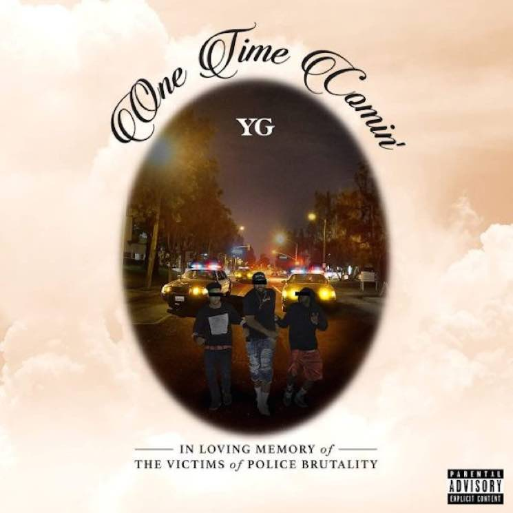 """YG """"One Time Comin'"""""""