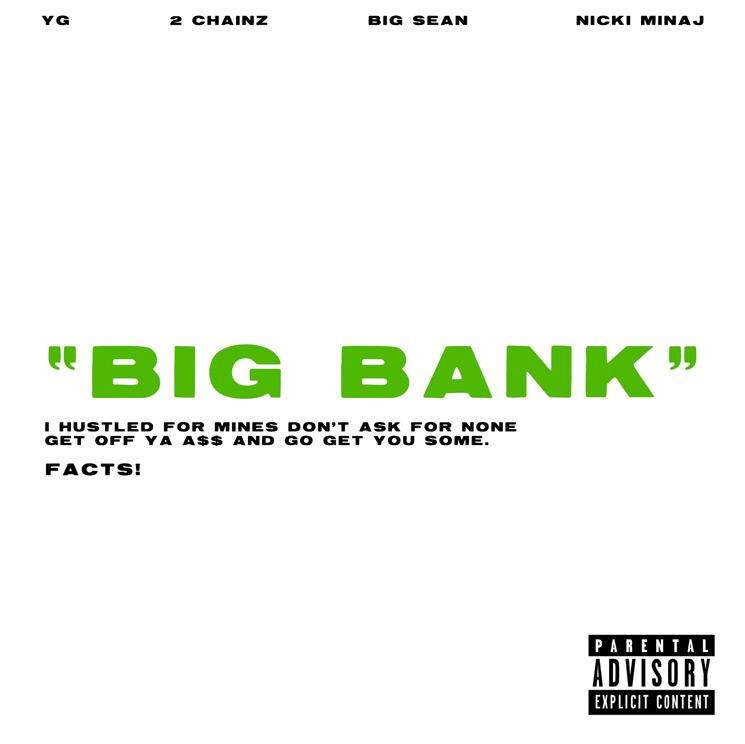 YG Gets 2 Chainz, Big Sean and Nicki Minaj for 'Big Bank'