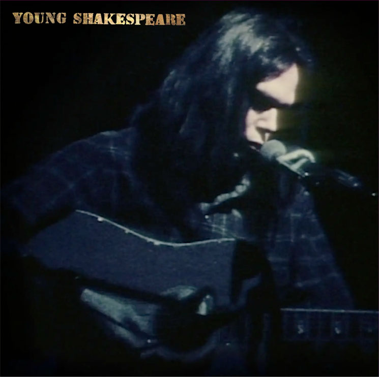 Neil Young Announces 'Young Shakespeare' Live Album and Film