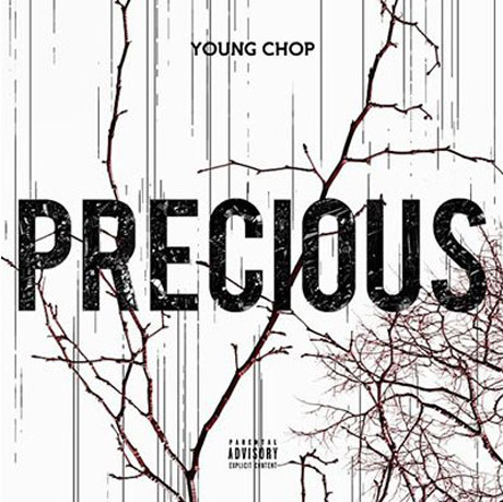 Young Chop 'Precious' (album stream)