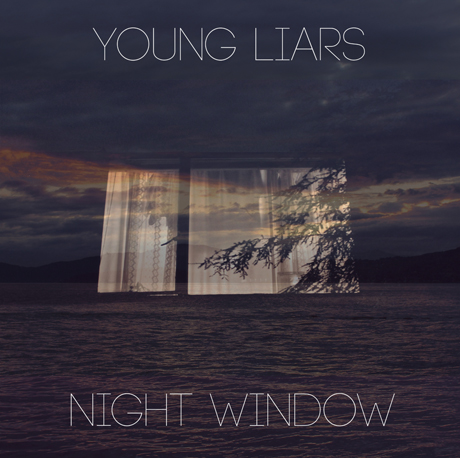 Young Liars 'Night Window' (EP stream)