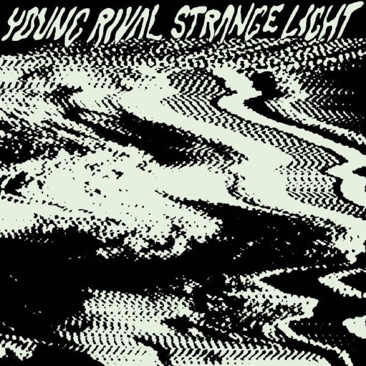 ​Young Rival Stream New 'Strange Light' EP