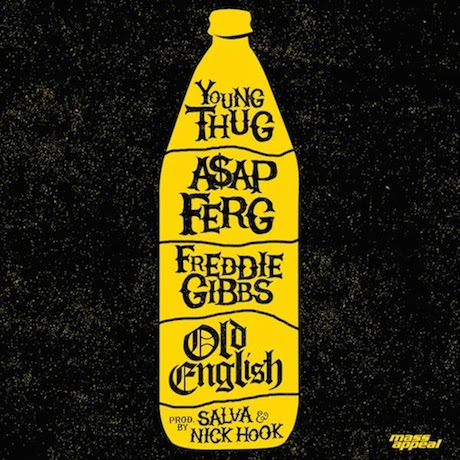 "Young Thug ""Old English"" (ft. A$AP Ferg and Freddie Gibbs)"