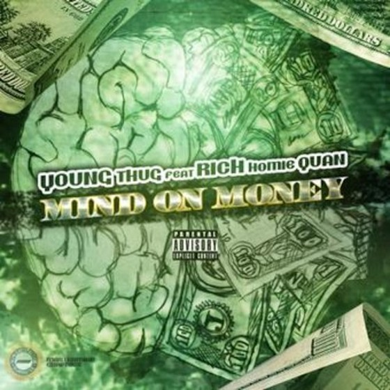 """Young Thug and Rich Homie Quan """"M.O.M. (Mind on Money)"""""""