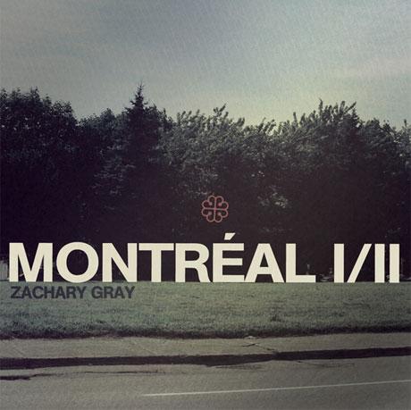 Zachary Gray <i>Montréal I/II</i>