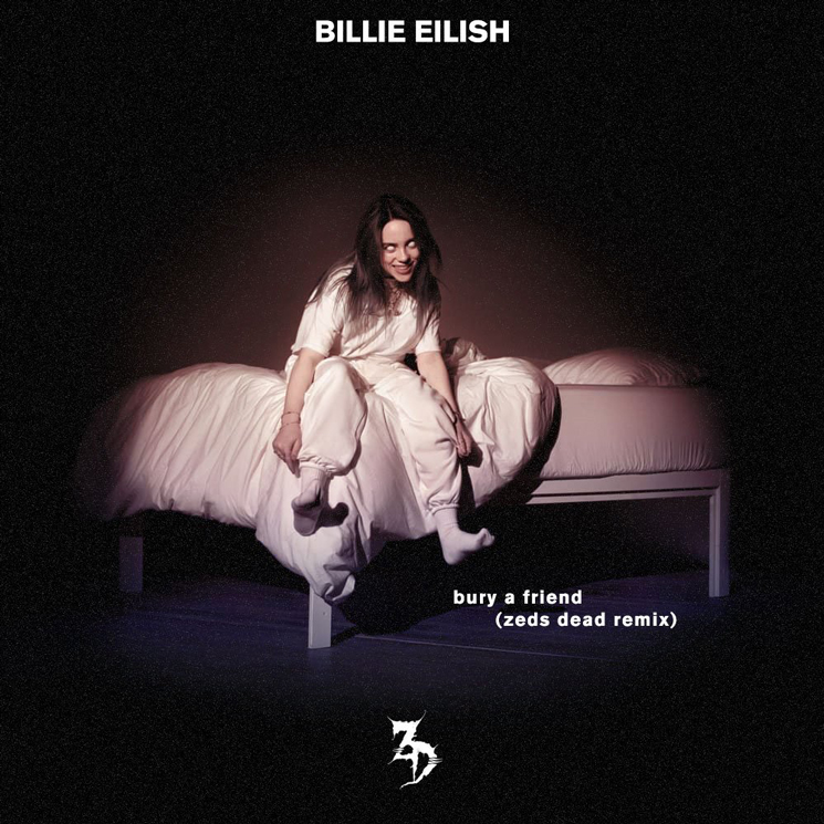 Hear Zeds Dead Remix Billie Eilish's 'bury a friend'