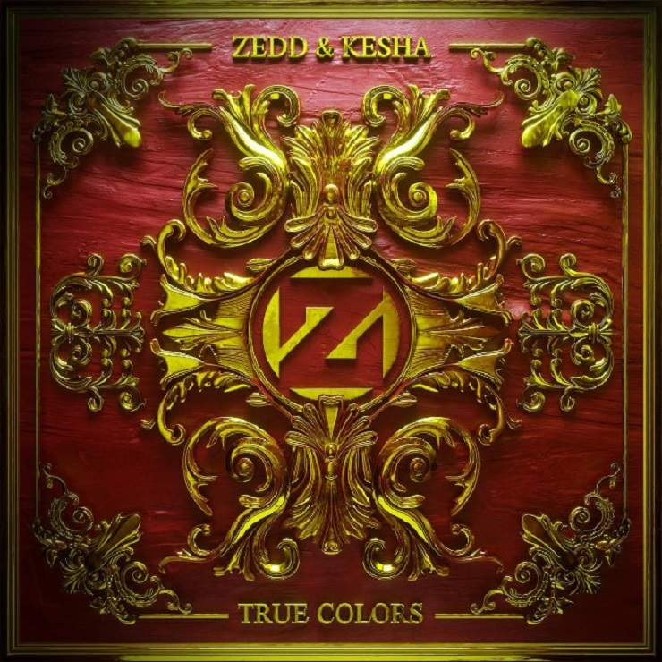 "Zedd & Kesha ""True Colors"""