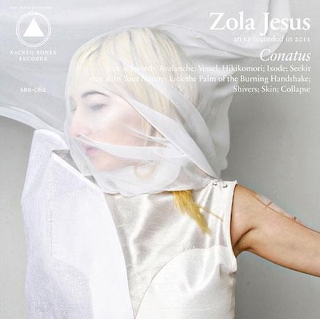 Zola Jesus Conatus