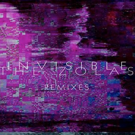 The Zolas 'Invisible Remixes' (EP stream)