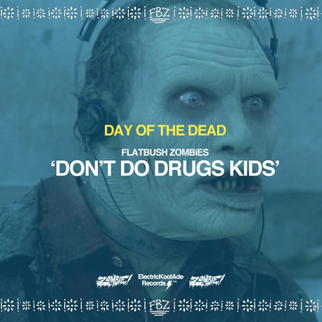 "Flatbush Zombies ""Don't Do Drugs Kids"""