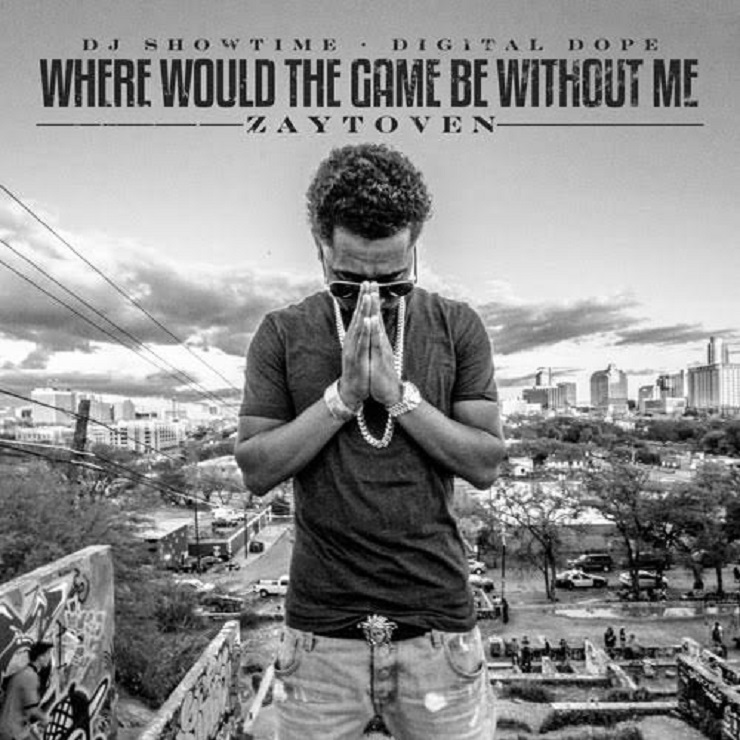 Zaytoven 'Where Would the Game Be Without Me' (mixtape)