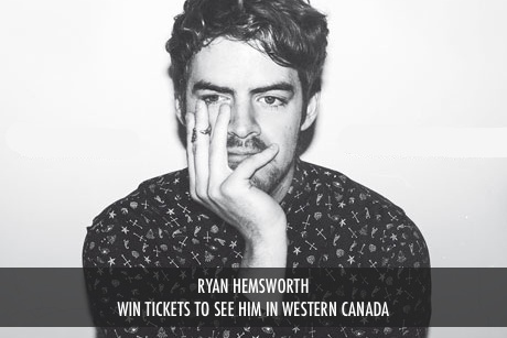 Ryan Hemsworth in Western Canada