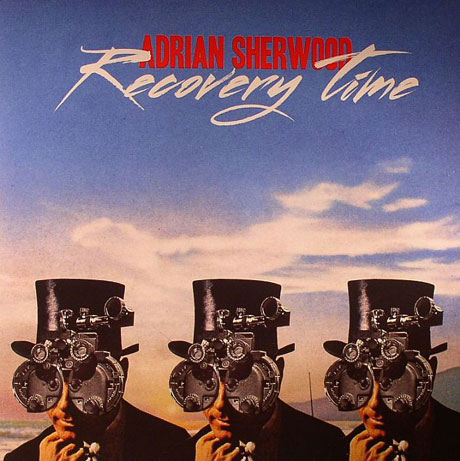 Adrian SherwoodRecovery Time