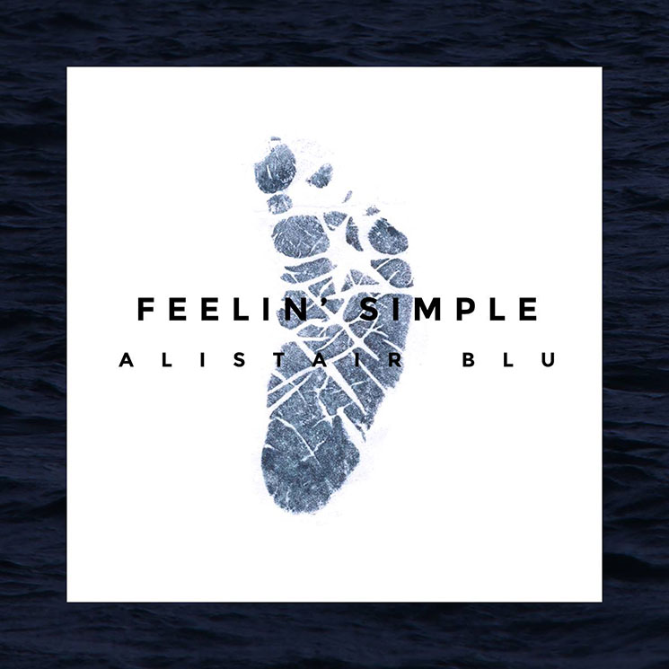 "Alistair Blu""Feelin' Simple"""