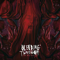 Bleeding Through Love Will Kill All