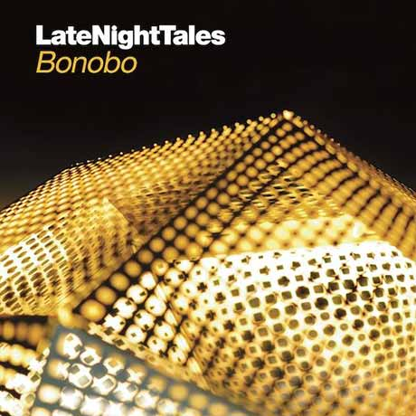 BonoboLate Night Tales