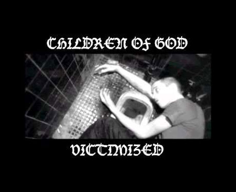 Children of GodVictimized