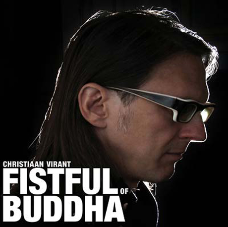 Christiaan Virant - Fistful of Buddha