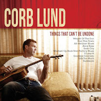 Corb LundThings That Can't Be Undone