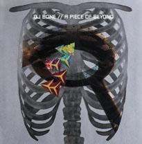 DJ Bone A Piece of Beyond