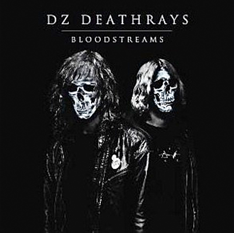 DZ Deathrays Announce 'Bloodstreams' LP
