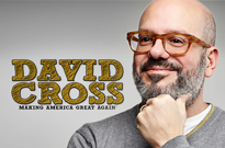 David Cross Making America Great Again!