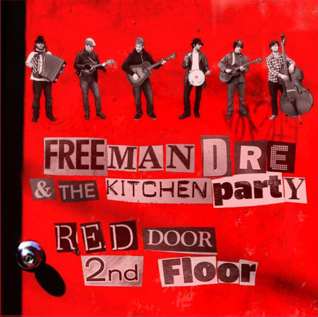 Freeman Dre and Kitchen PartyRed Door 2nd Floor
