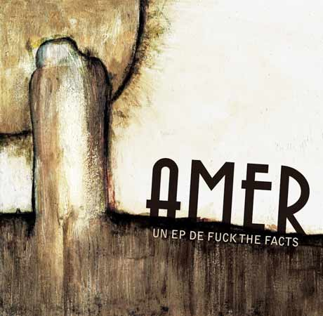 Fuck the Facts - Amer