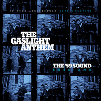 The Gaslight Anthem Ready Unreleased Tracks for 'The '59 Sound Sessions' LP
