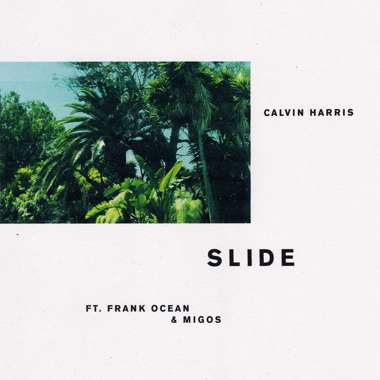 "Here's ""Slide"" from Calvin Harris, Frank Ocean and Migos"