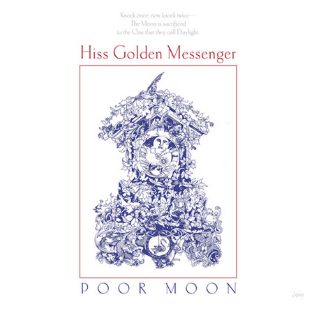 Hiss Golden MessengerPoor Moon