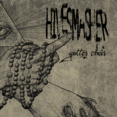 Hivesmasher - Gutter Choir
