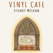 Stuart McLean's Unreleased Stories from 'The Vinyl Cafe' Set for Release