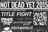 Not Dead Yet Fest Expands 2015 Lineup