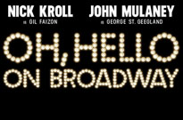 John Mulaney and Nick Kroll Oh, Hello on Broadway