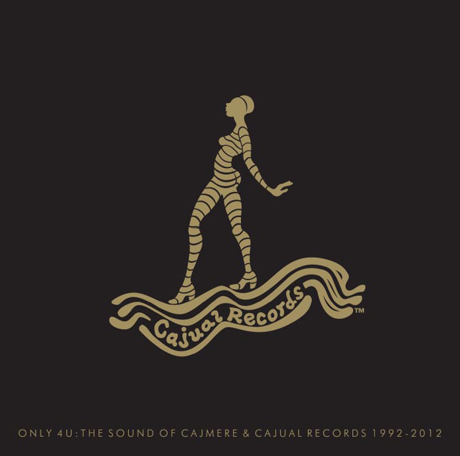 VariousOnly 4 U: The Sound of Cajmere & Cajual Records