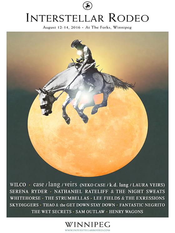 Interstellar Rodeo Reveals 2016 Winnipeg Lineup with Wilco, case ...