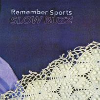 Remember Sports Slow Buzz